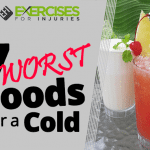7 WORST Foods for a Cold