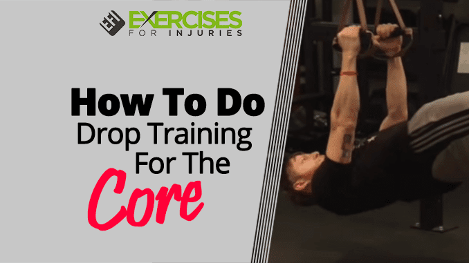 How To Do Drop Training For The Core