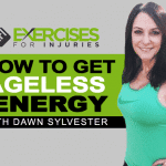 How to Get Ageless Energy with Dawn Sylvester