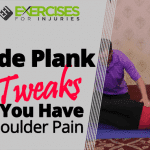 Side Plank Tweaks If You Have Shoulder Pain