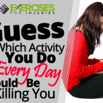 Guess Which Activity You Do Every Day Could Be Killing You