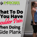 What To Do If You Have Shoulder Pain When Doing A Side Plank