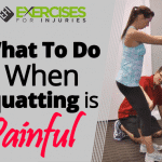 What To Do When Squatting Is Painful