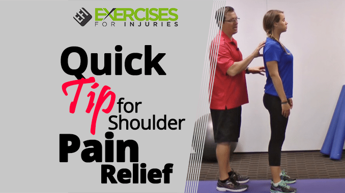 Quick Tip for Shoulder Pain Relief