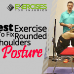 Best Exercise To Fix Rounded Shoulders Posture