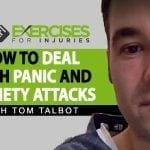 How To Deal With Panic and Anxiety Attacks