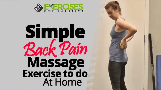 Simple Back Pain Massage Exercise to do At Home