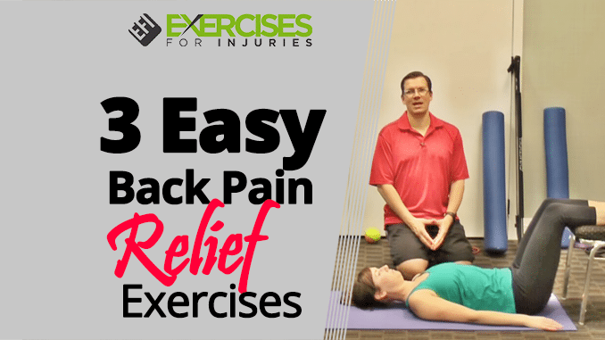 3 Easy Back Pain Relief Exercises