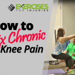 How to Fix Chronic Knee Pain