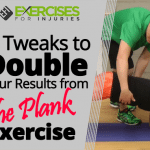 6 Tweaks to Double Your Results from The Plank Exercise