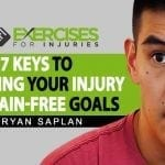 7 Keys to Reaching Your Injury and Pain Free Goals