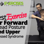 Best Exercise For Forward Head Posture and Upper Crossed Syndrome A