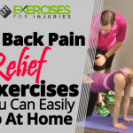 3 Back Pain Relief Exercises You Can Easily Do At Home