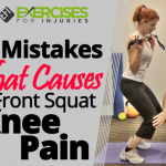 3 Mistakes that Causes Front Squat Knee Pain