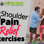 3 Shoulder Pain Relief Exercises