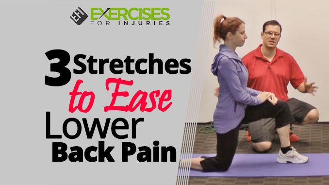 3 Stretches to Ease Lower Back Pain