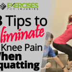 3 Tips to Eliminate Knee Pain When Squatting