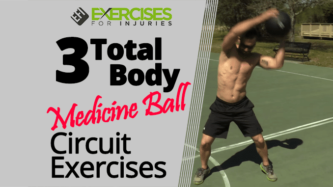 3 Total Body Medicine Ball Circuit Exercises