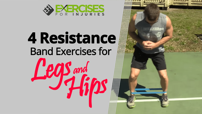 4 Resistance Band Exercises for Legs and Hips
