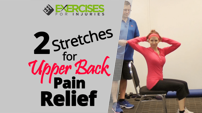 2 Stretches for Upper Back Pain Relief