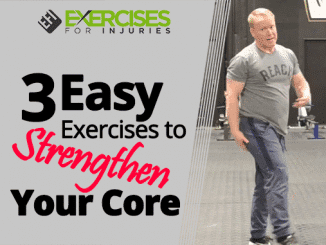 3 Easy Exercises to Strengthen Your Core