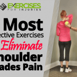 3 Most-effective Exercises to Eliminate Shoulder Blade Pain