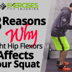 3 Reasons Why Tight Hip Flexors Affects Your Squat
