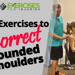 3 Exercises to Correct Rounded Shoulders