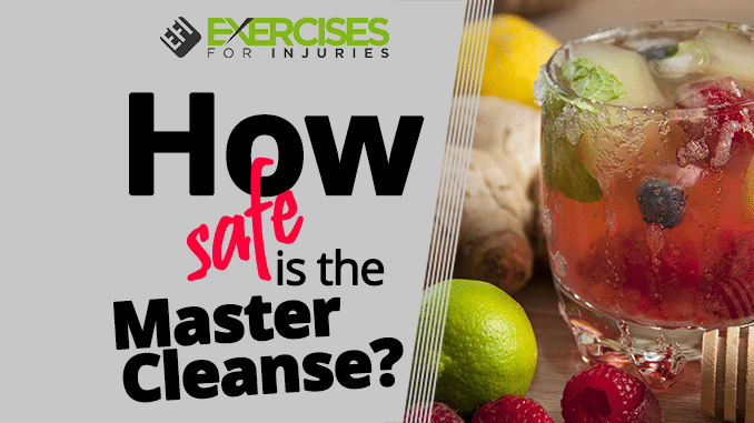 How safe is the Master Cleanse
