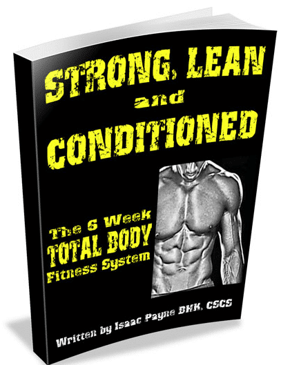 Strong, Lean & Conditioned System