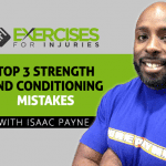 Top 3 Strength and Conditioning Mistakes