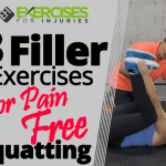 3 Filler Exercises for Pain-free Squatting