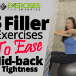 3 Filler Exercises to Ease Midback Tightness