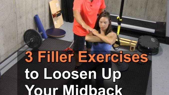 3 Filler Exercises to Loosen Up Your Midback