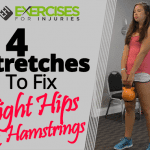 4 Stretches To Fix Tight Hips & Hamstrings