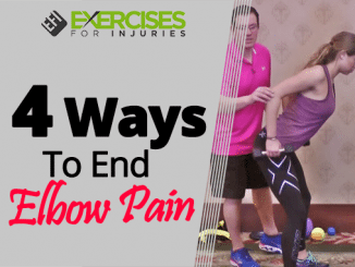 4 Ways To End Elbow Pain