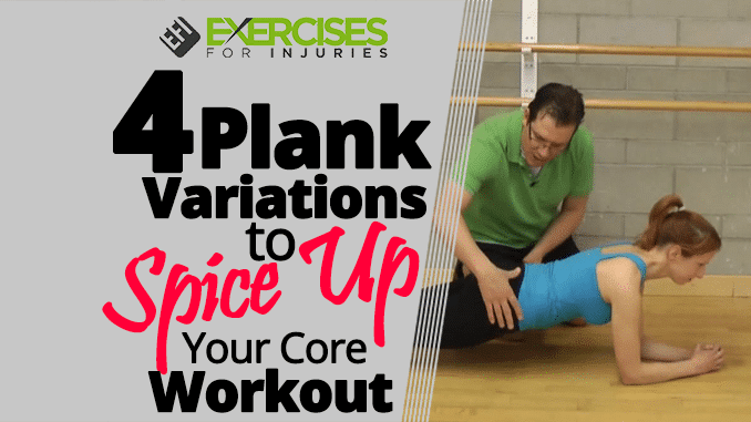 4 Plank Variations to Spice Up Your Core Workout