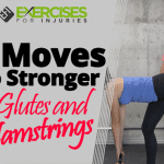 5 Moves To Stronger Glutes and Hamstrings