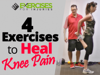 4 Exercises to Heal Knee Pain