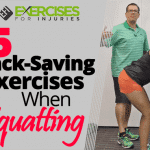 6 Back-saving Exercises When Squatting