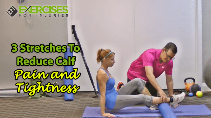 3-stretches-to-reduce-calf-pain-and-tightness