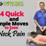 4 Quick and Simple Moves to Ease Neck Pain