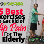 5 Best Exercises to Get Rid of Hip Pain for the Elderly