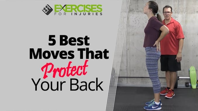 5 Best Moves That Protect Your Back