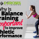Why Is Balance Training Important to Improve Athletic Performance