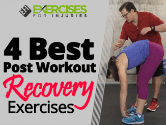 4 Best Post Workout Recovery Exercises