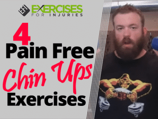 4 Pain Free Chin Ups Exercises