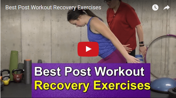 YT vid – Best Post Workout Recovery Exercises