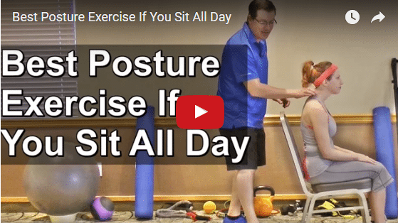 YT vid – Best Posture Exercise If You Sit All Day