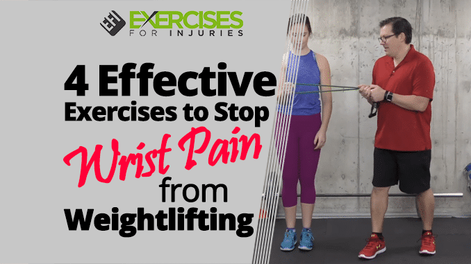 4 Effective Exercises to Stop Wrist Pain from Weightlifting